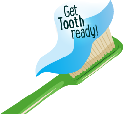 Get Tooth Ready!